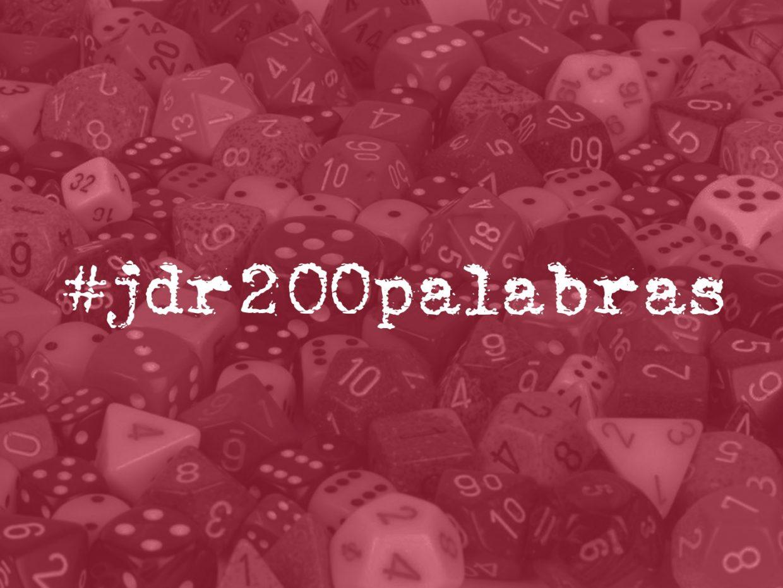 #jdr200palabras